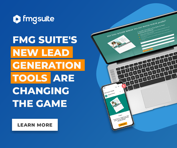 Ad: FMG Suite's New Lead Generation Tools Are Changing The Game. Learn more.